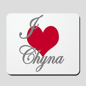 I love (heart) Chyna Mousepad