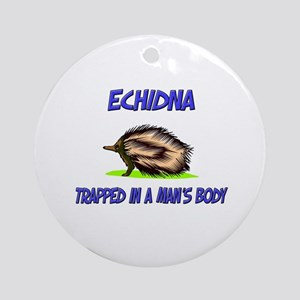 Echidna Trapped In A Man's Body Ornament (Round)