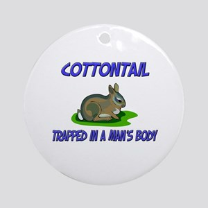Cottontail Trapped In A Man's Body Ornament (Round