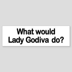 Lady Godiva Bumper Sticker