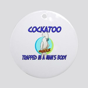 Cockatoo Trapped In A Man's Body Ornament (Round)