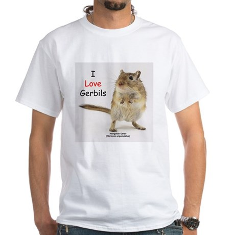 I Love Gerbils White T-Shirt
