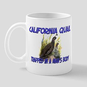California Quail Trapped In A Man's Body Mug