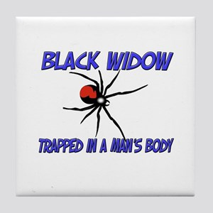 Black Widow Trapped In A Man's Body Tile Coaster