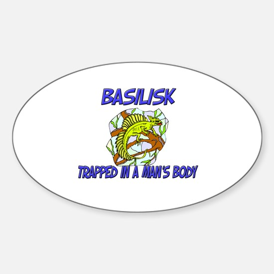 Basilisk Trapped In A Man's Body Oval Decal