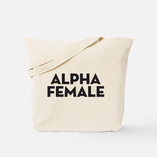 Alpha Female Tote Bag