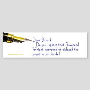Racial Divide Dear ... Bumper Sticker