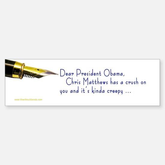 Chris Matthews Dear ... Bumper Car Car Sticker