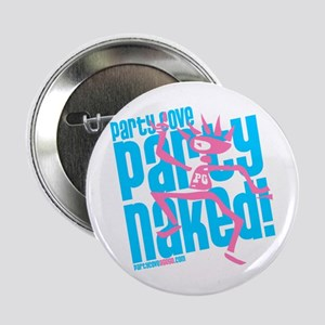 """Party Naked Dancer 2.25"""" Button"""