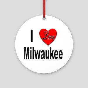 I Love Milwaukee Wisconsin Keepsake (Round)