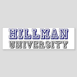 Hillman Family Name University Bumper Sticker