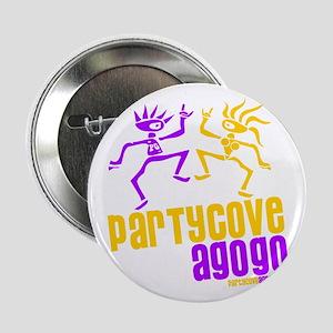 "Party Cove A GoGo Dancers 2.25"" Button"