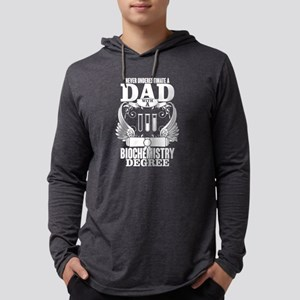 Never Underestimate A Dad With Long Sleeve T-Shirt