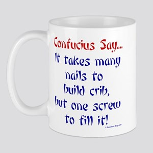 Confucius Says Crib Mug