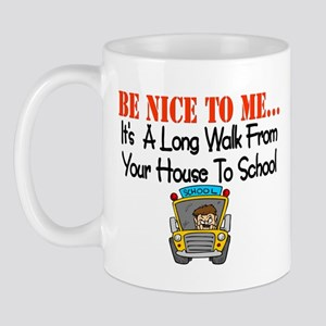 be nice to me bus driver Mug