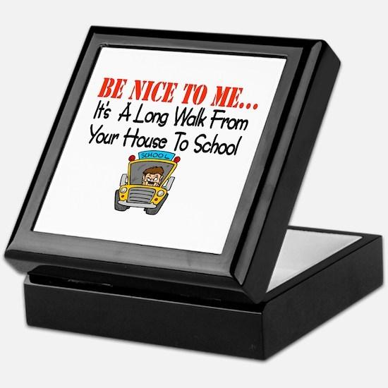 be nice to me bus driver Keepsake Box