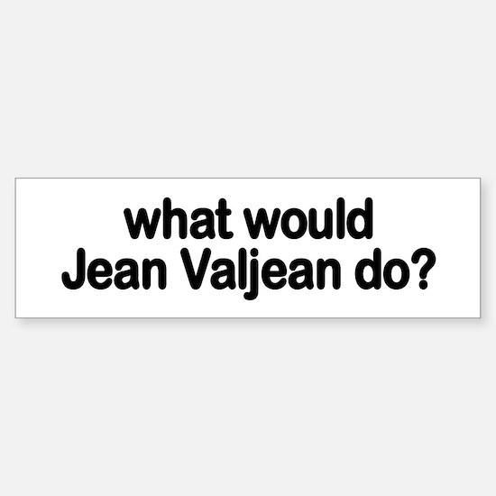 Jean Valjean Bumper Bumper Bumper Sticker