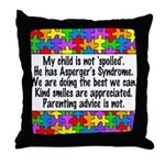 He Has Asperger's Throw Pillow