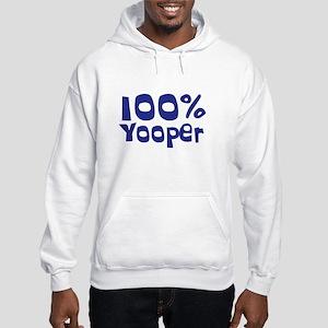 100% Yooper (2) Hooded Sweatshirt
