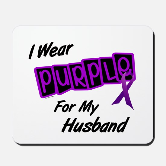 I Wear Purple For My Husband 8 Mousepad