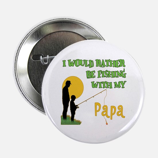 """Fishing With Papa 2.25"""" Button"""