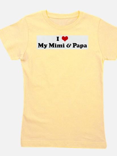 I Love My Mimi & Papa T-Shirt
