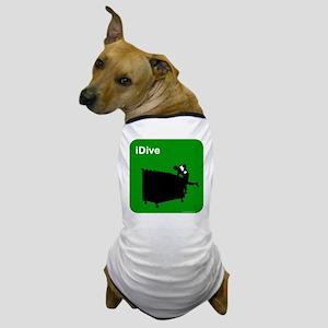 I dive dumpster diver Dog T-Shirt