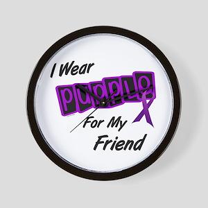 I Wear Purple For My Friend 8 Wall Clock
