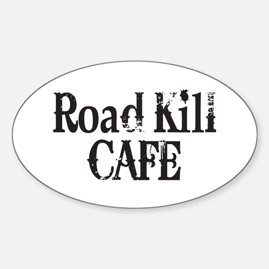 Road Kill Cafe Oval Decal