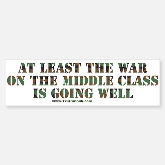 War On Middle Class Bumper Bumper Bumper Sticker