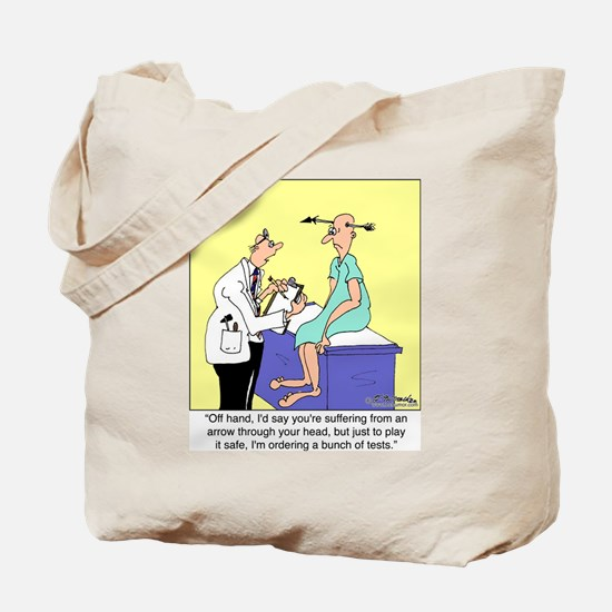 More Medical Tests Tote Bag