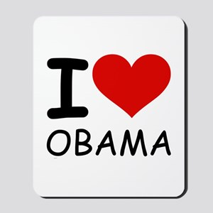 I LOVE OBAMA Mousepad