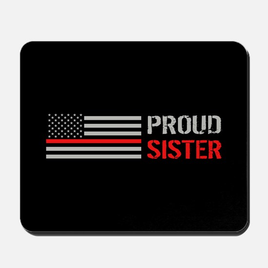 Firefighter: Proud Sister (Black) Mousepad