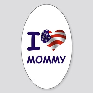 I LOVE MOMMY (USA) Oval Sticker