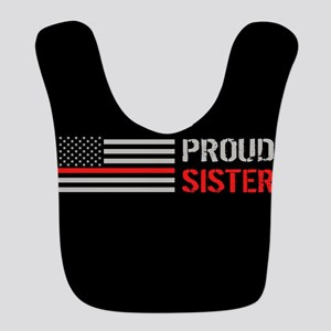 Firefighter: Proud Sister (Blac Polyester Baby Bib