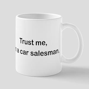 Trust me I'm a car salesman Mug