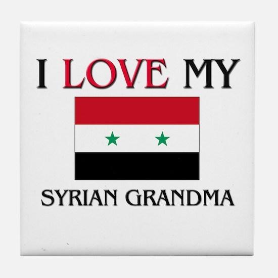 I Love My Syrian Grandma Tile Coaster