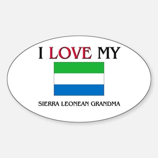 I Love My Sierra Leonean Grandma Oval Decal