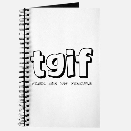 TGIF Thank God I'm Forgiven Journal
