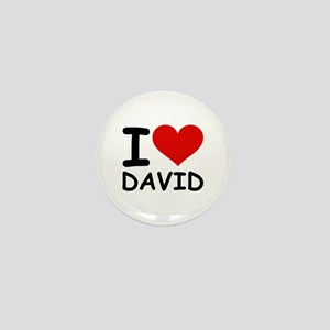 I LOVE DAVID Mini Button