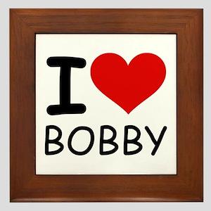 I LOVE BOBBY Framed Tile