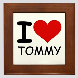 I LOVE TOMMY Framed Tile