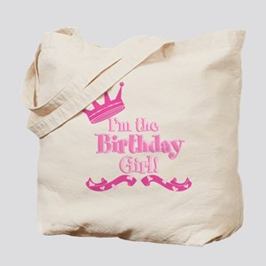 Im the Birthday Girl Tote Bag