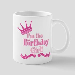 Im the Birthday Girl Mug