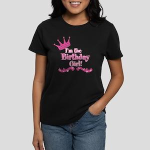 Im the Birthday Girl Women's Dark T-Shirt