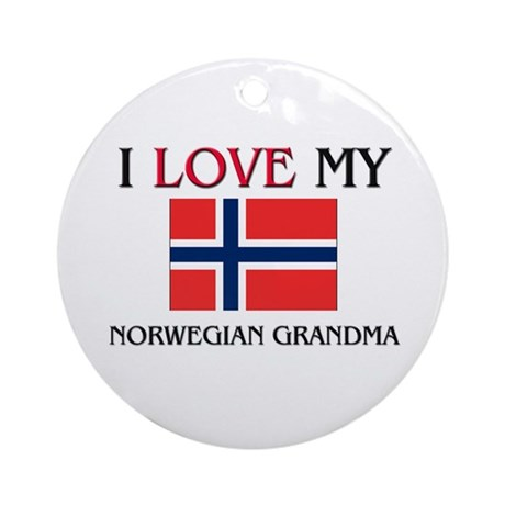I Love My Norwegian Grandma Ornament (Round)