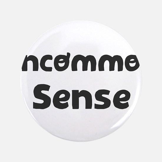 Uncommon Sense Button