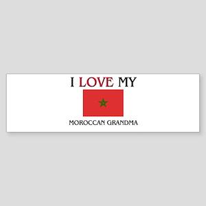 I Love My Moroccan Grandma Bumper Sticker