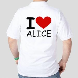 I LOVE ALICE Golf Shirt