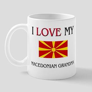 I Love My Macedonian Grandma Mug